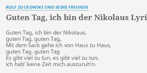 Danke Lieber Tannenbaum Text.Guten Tag Ich Bin Der Nikolaus Lyrics By Rolf Zuckowski Und Seine