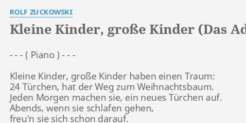KLEINE KINDER, GROßE KINDER (DAS ADVENTSKALENDERLIED)\
