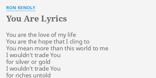 Lyrics you are the love of my life