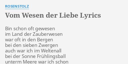 Vom Wesen Der Liebe Lyrics By Rosenstolz Bin Schon Oft Gewesen