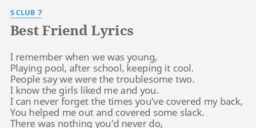 Best Friend Lyrics By S Club 7 I Remember When We