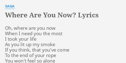Where are you when i need you the most lyrics