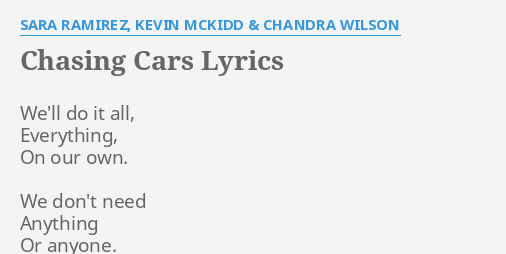 Chasing Cars Lyrics By Sara Ramirez Kevin Mckidd Chandra Wilson We Ll Do It All