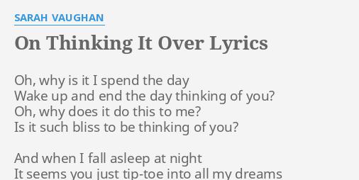 Thinking over lyrics