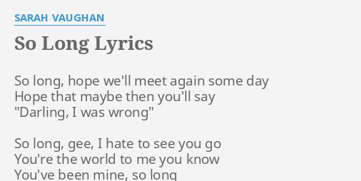 So long lyrics by sarah vaughan so long hope well so long lyrics by sarah vaughan so long hope well stopboris Choice Image