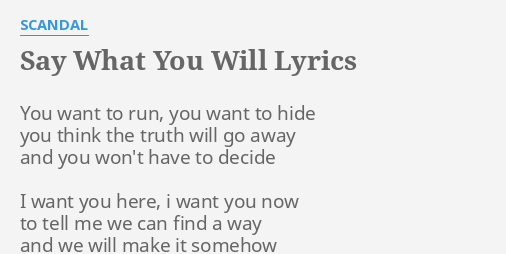 Say what you want to say lyrics