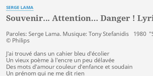 Souvenir Attention Danger Lyrics By Serge Lama