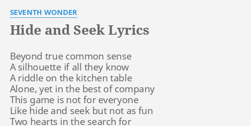 Hide And Seek Lyrics By Seventh Wonder Beyond True Common