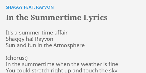 In The Summertime Lyrics By S Gy Feat Rayvon It S A Summer Time