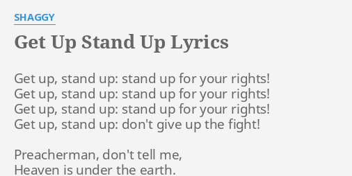 Get Up Stand Up Lyrics By S Gy Get Up Stand Up