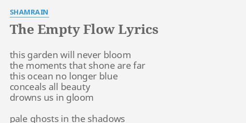 shamrain the empty flow