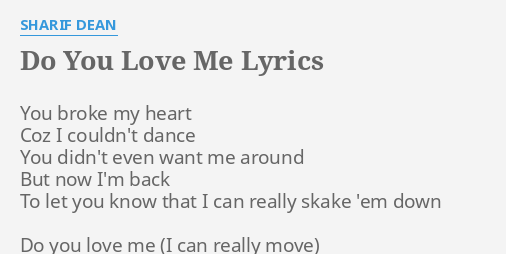 Do you love me sharif dean lyrics