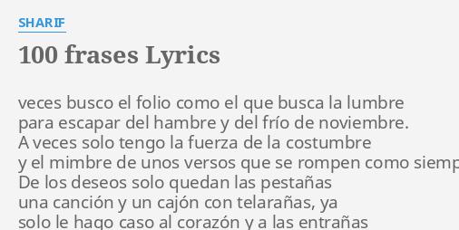 100 Frases Lyrics By Sharif Veces Busco El Folio