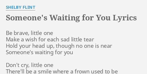 Someones waiting for you lyrics