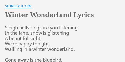 """""""WINTER WONDERLAND"""" LYRICS by SHIRLEY HORN: Sleigh bells ... Horns Lyrics"""