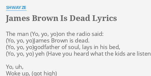 shwayze james brown is dead