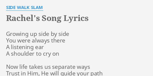 Rachel S Song Lyrics By Side Walk Slam Growing Up Side By