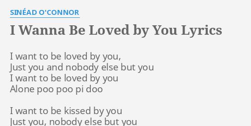 i wanna be kissed by you lyrics