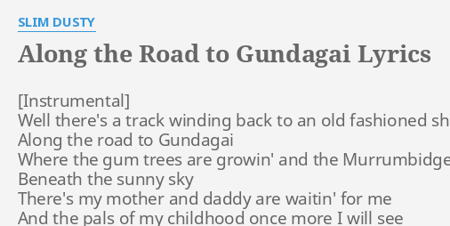 ALONG THE ROAD TO GUNDAGAI