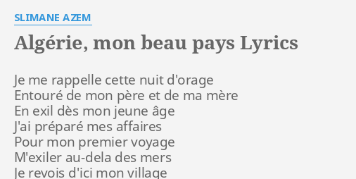 Algérie Mon Beau Pays Lyrics By Slimane Azem Je Me