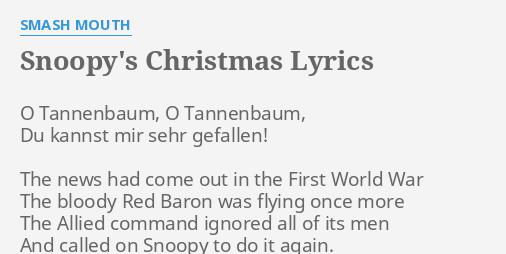 snoopys christmas lyrics by smash mouth o tannenbaum o tannenbaum - Snoopys Christmas Lyrics