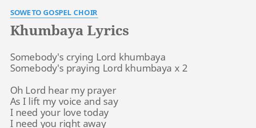 Download kumbaya by soweto gospel choir song