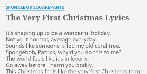 Christmas To Me Lyrics.The Very First Christmas Lyrics By Spongebob Squarepants
