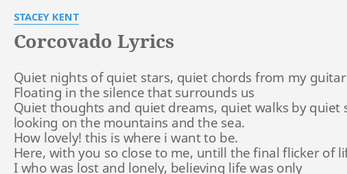 Corcovado Lyrics By Stacey Kent Quiet Nights Of Quiet