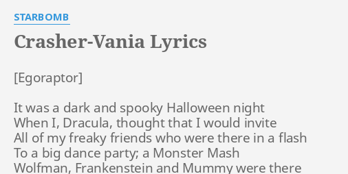 Crasher vania lyrics by starbomb it was a dark crasher vania lyrics by starbomb it was a dark stopboris Images