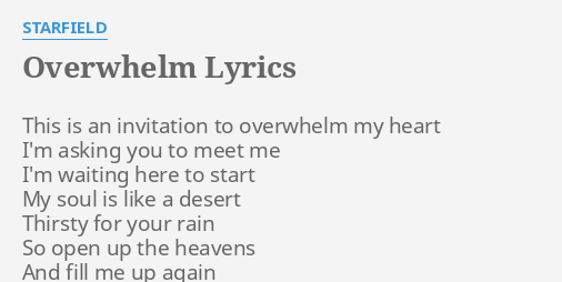 Overwhelm lyrics by starfield this is an invitation overwhelm lyrics by starfield this is an invitation stopboris Image collections