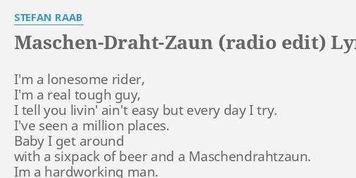 Maschen Draht Zaun Radio Edit Lyrics By Stefan Raab I M A