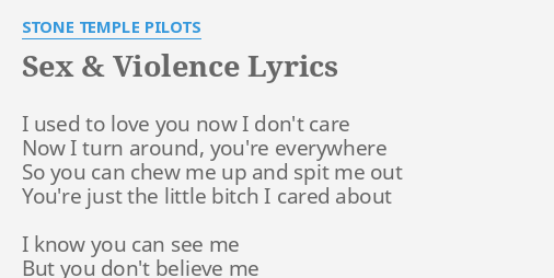 Stone temple pilots sex and violence