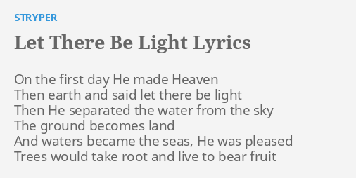 first there was light