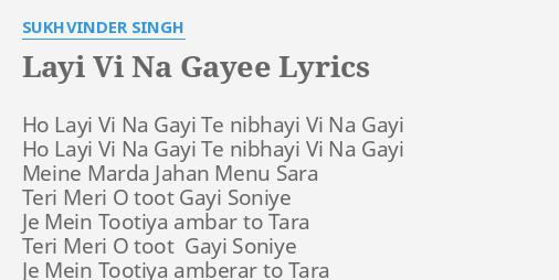 laayi vi na gayi song