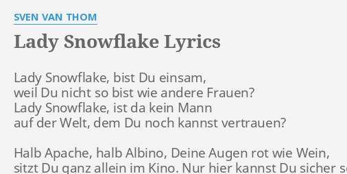 Lady Snowflake Lyrics By Sven Van Thom Lady Snowflake Bist Du