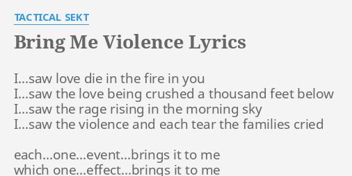 BRING ME VIOLENCE