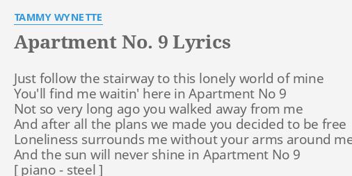 "apartment no. 9"" lyricstammy wynette: just follow the stairway"