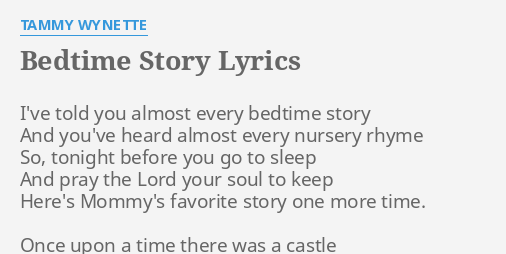Bedtime Story Lyrics By Tammy Wynette