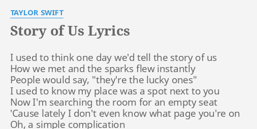 Story Of Us Lyrics By Taylor Swift I Used To Think