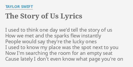 The Story Of Us Lyrics By Taylor Swift I Used To Think
