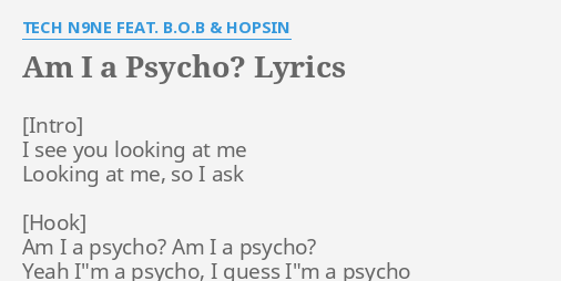 AM I A PSYCHO?