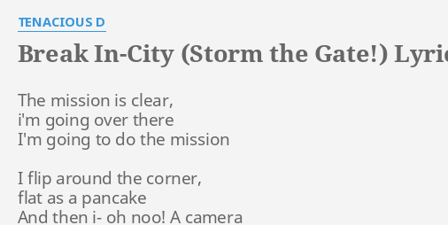 BREAK IN-CITY (STORM THE GATE!)