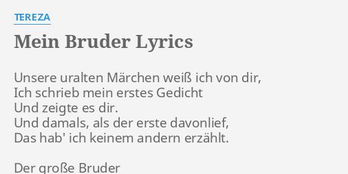 Mein Bruder Lyrics By Tereza Unsere Uralten Märchen Weiß