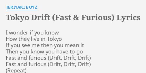 Tokyo Drift Fast Furious Lyrics By Teriyaki Boyz I Wonder If