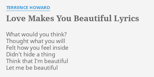 Love makes you beautiful lyrics