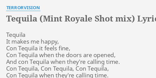 TEQUILA (MINT ROYALE SHOT MIX)