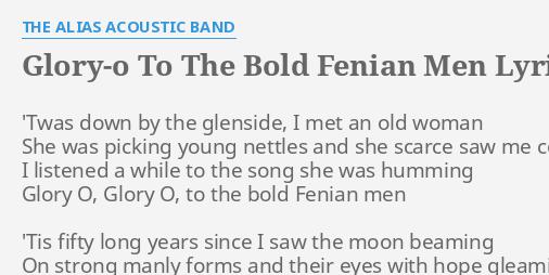 GLORY-O TO THE BOLD FENIAN MEN