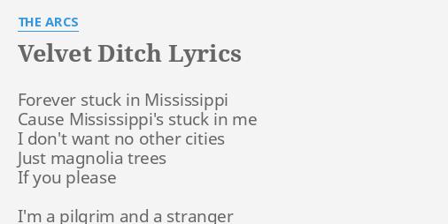 Velvet Ditch Lyrics By The Arcs Forever Stuck In Mississippi