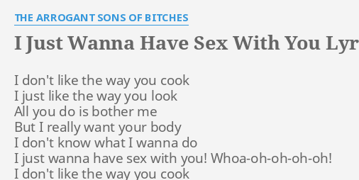 wanna have sex with me