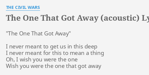 you were the one that got away